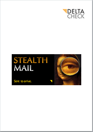 DELTA CHECK Stealth Mail Technolgy